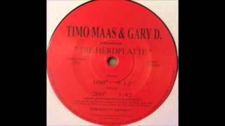 Timo Maas & Gary D. - Die Herdplatte (200°)