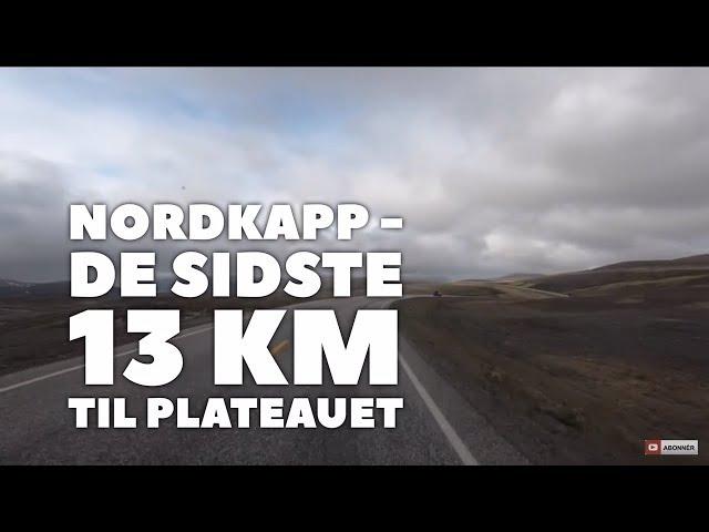 Nordkapp - de sidste 13 km til plateauet (som køres som kolonnekørsel om vinteren)