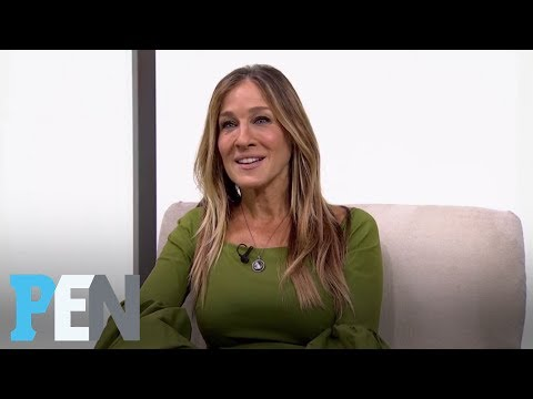 Sarah Jessica Parker On Her Impoverished Childhood, Raising Her Kids | PEN | Entertainment Weekly