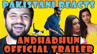 Pakistani Reacts to AndhaDhun | Official Trailer | Radhika Apte, Tabu
