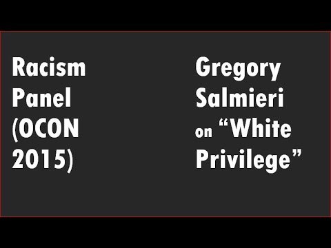 racism panel gregory salmieri on white privilege ocon. Black Bedroom Furniture Sets. Home Design Ideas
