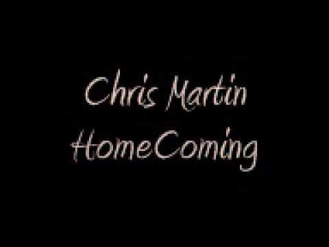 Chris Martin - Homecoming