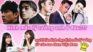 Đi tìm hình mẫu lý tưởng từ các sao Nam Việt Nam???  Bạn sẽ chọn ai??