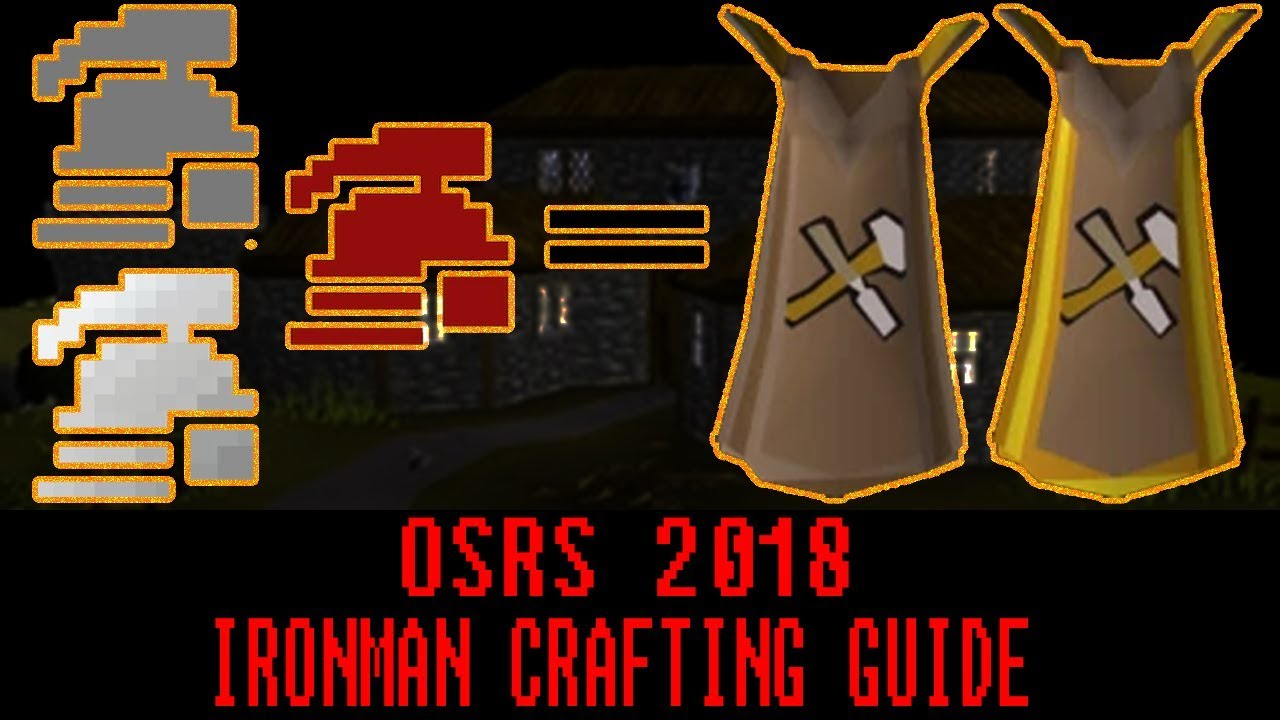 OSRS Iron man crafting guide | 2018