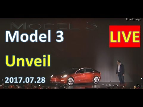 Tesla Model 3 Unveil PART 2 - Live Stream - 28th July 2017