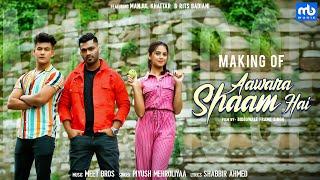 Aawara Shaam Hai - Making | Meet Bro, Piyush Mehroliyaa | Manjul, Rits Badiani | Frame Singh