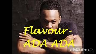 Flavour - Ada Ada Karaoke Lyrics And Beat Chorus