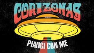 CORIZONAS - Piangi con me