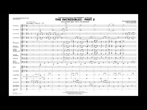 The Incredibles - Part 2 by Michael Giacchino/arr. Jay Bocook