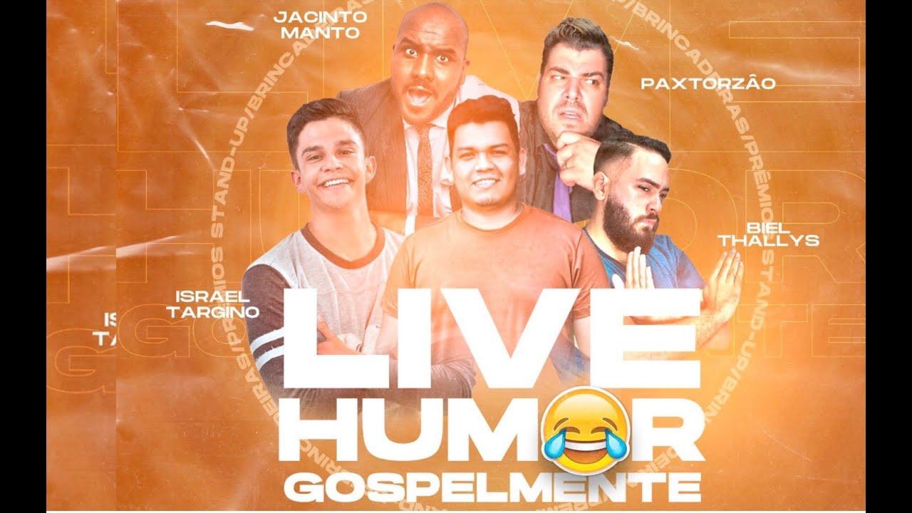 LIVE DO HUMOR GOSPEL com Jacinto Manto, Israel Targino, Biel Thallys Paxtorzão e Gospelmente