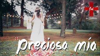 ♥ Preciosa mía - #SuPresencia #DiosFiel (HD)
