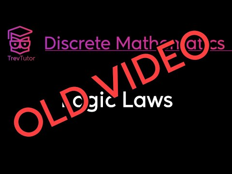 [Discrete Math 1] (OLD) Logic Laws
