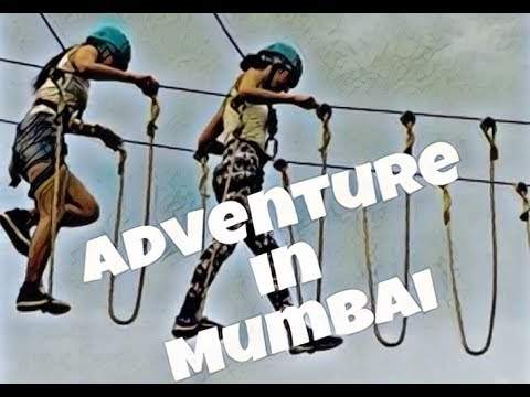Adventure in Mumbai