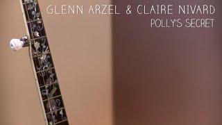 "Window Session #15 - GLENN ARZEL & CLAIRE NIVARD - ""Polly's secret"""