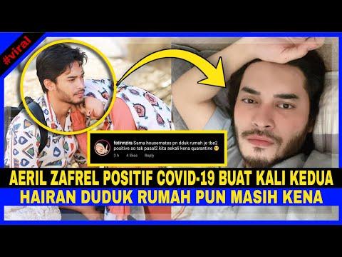 Download TERBARU! Aeril Zafrel SAHKAN Positîf Covîd-19 Buat KALI KEDUA. Hairan DUDUK RUMAH Pun Masih Kena
