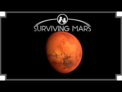 Surviving Mars - (Sci-Fi City Builder Game)
