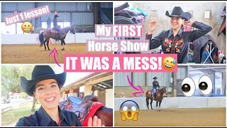 My FIRST HORSE SHOW After Just ONE LESSON! | Vlog