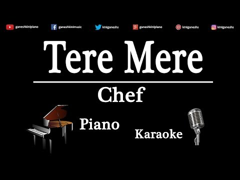Tere Mere Song Chef | Piano Karaoke Instrumental Lyrics By Ganesh Kini
