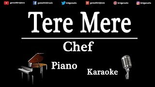 Tere Mere Song Chef | Piano Karaoke Instrumental Lyrics By Ganesh Kini
