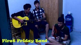 Người Ấy Acoustic version - First Friday Cover
