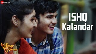 Ishq Kalandar   P Se Pyaar F Se Farraar   Bhavesh Kumar & Jimmy Sheirgill   Rani Indrani S & Rahul J