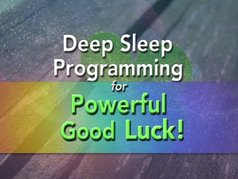 Deep Sleep Programming for Powerful Good Luck - with Ocean Waves - Super-Charged Affirmations