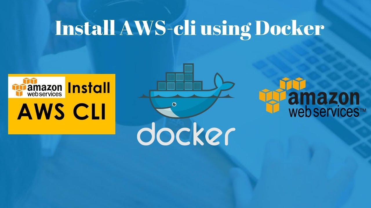 How to install AWS cli using docker containers