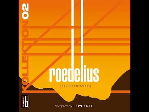 Lloyd Cole - Kollektion 02: Roedelius (Electronic Music) [Compiled by Lloyd Cole] (Compiled by L...