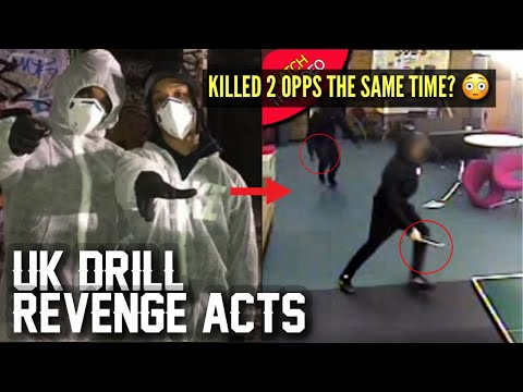 UK DRILL: REVENGE ACTS (Part 2)