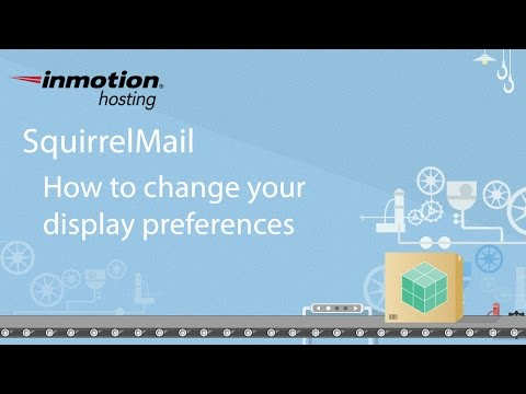 SquirrelMail 9/12 - How to change display preferences