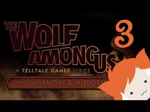THE WOLF AMONG US 2: SMOKE AND MIRRORS - PART 3