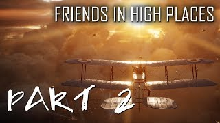 BATTLEFIELD 1 Walkthrough Gameplay Mission - 2 | Friends In High Places (Part - 2) | Air Fight