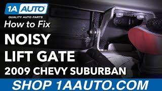 How to Fix Noisy Rear Lift Gate Hinge 07-14 Chevy Suburban