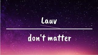 Lauv don 39 t matter KB Music.mp3