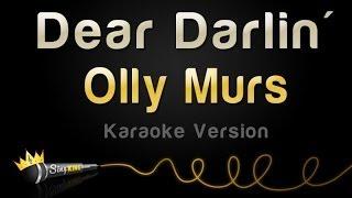 Olly Murs - Dear Darlin' (Karaoke Version)