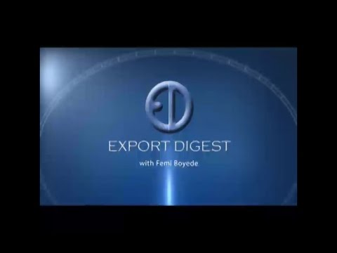 Export Digest - Sustaining the value of the Naira