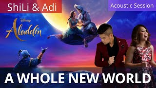 "A Whole New World (""Aladdin"" OST - Disney cover by ShiLi & Adi)"