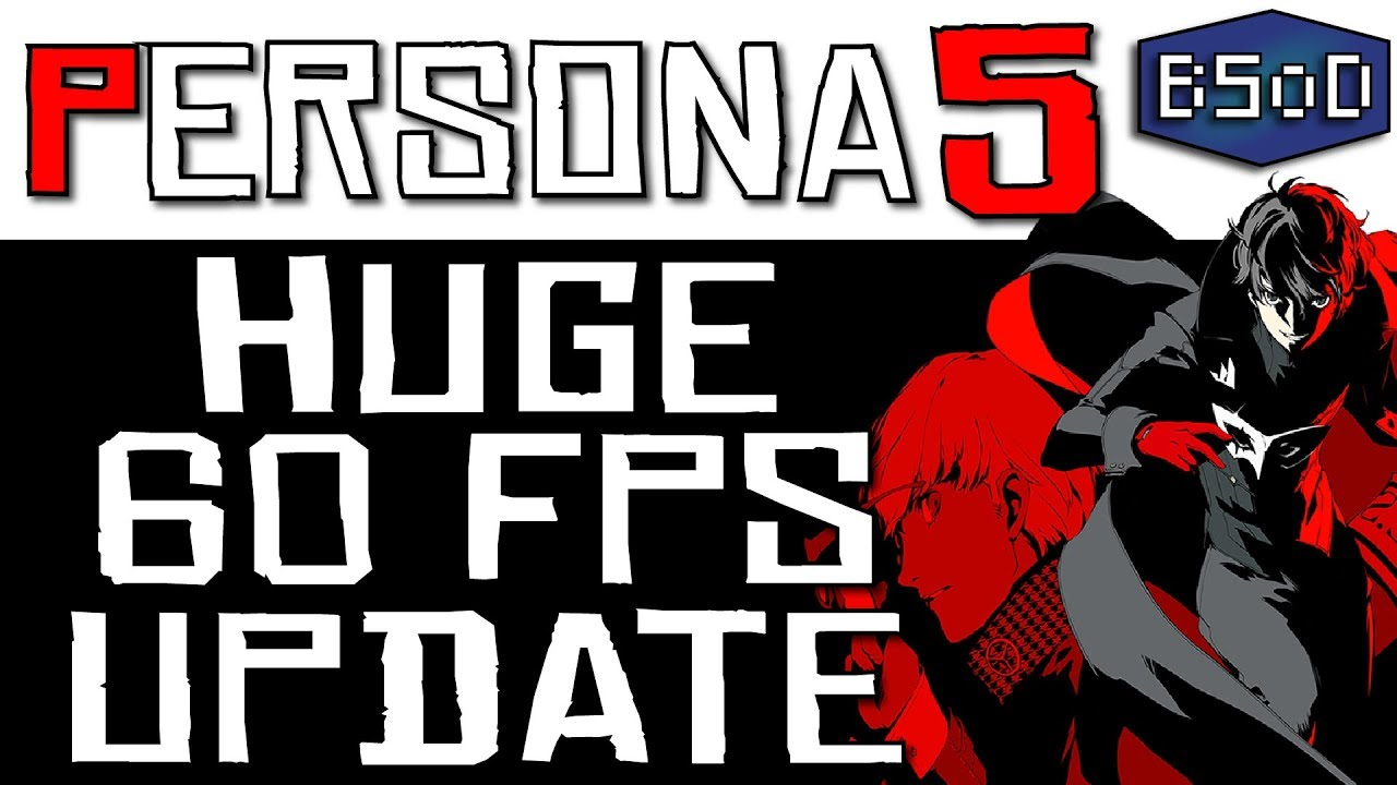 RPCS3 | Persona 5 | Massive 60 FPS Patch Update