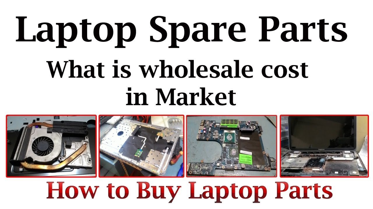 17af73fa4c0c LAPTOP SPARE PARTS - WHOLESALE PRICES - YouTube