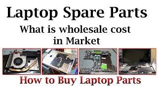 LAPTOP SPARE PARTS - WHOLESALE PRICES