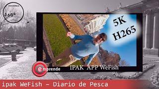 ipak WeFish – Diario de Pesca 5k Realidad Virtual