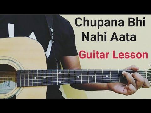 chhupana-bhi-nahi-aata-guitar-lesson