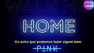 Pink - Walk Me Home (Tradução) (Legendado) Video