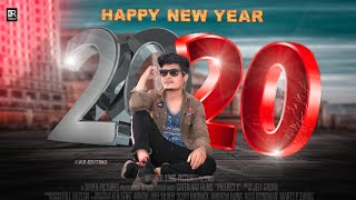 Happy New Year 2020 Photo Editing Happy New Year Photo Editing 2020 New Year Photo Editing