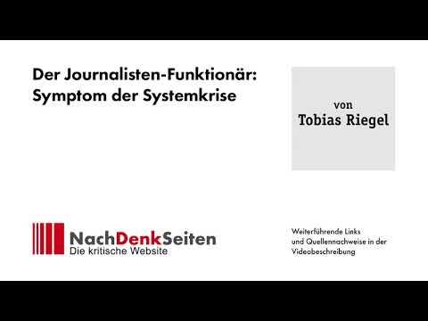 Der Journalisten-Funktionär: Symptom der Systemkrise | Tobias Riegel | NachDenkSeiten-Podcast