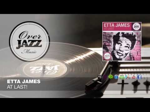 "ETTA JAMES - ""At Last!"" // OVER JAZZ CLASSICS"