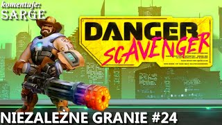 Danger Scavenger | Niezależne Granie #24