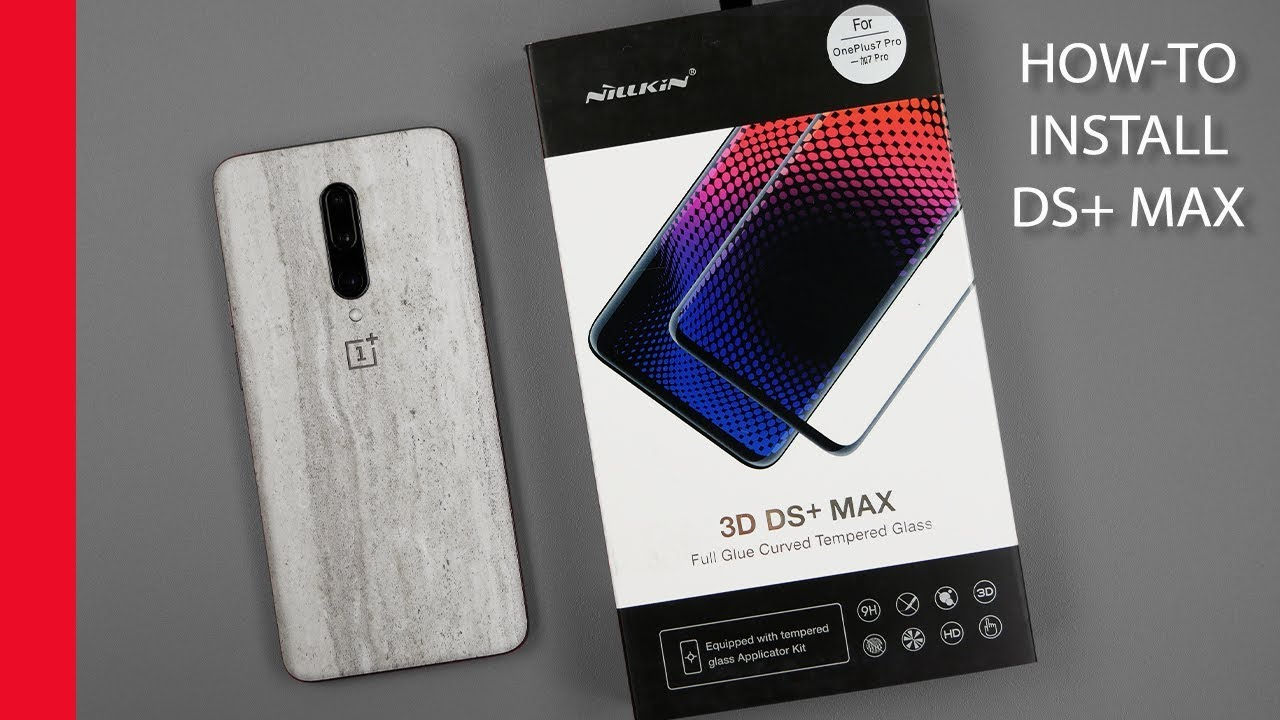 How-to: Nillkin DS+ Max Glass Screen Protector installatie OnePlus 7 and 7T Pro