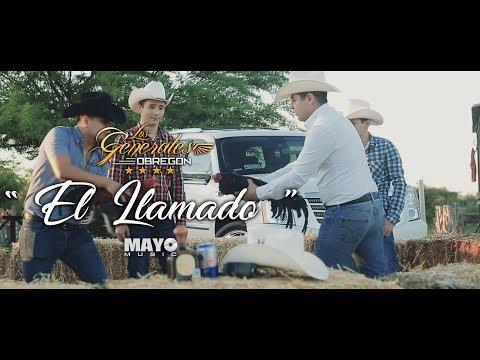 El Llamado - Los Generales Obregón (Vídeo Oficial) 2019