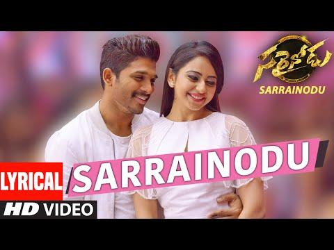 Sarrainodu Songs | Sarrainodu Full Song Lyrical | Allu Arjun, Rakul Preet | SS Thaman